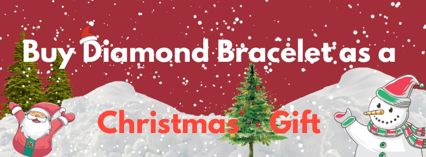Tips to Buy Diamond Bracelet as a Christmas Gift