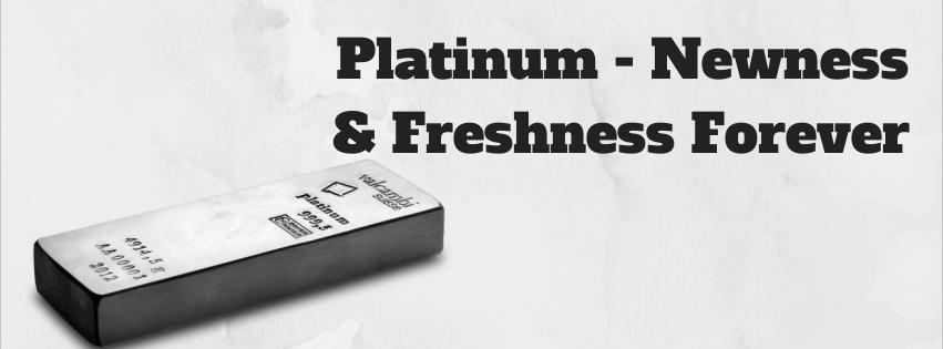 Platinum - Newness & Freshness Forever